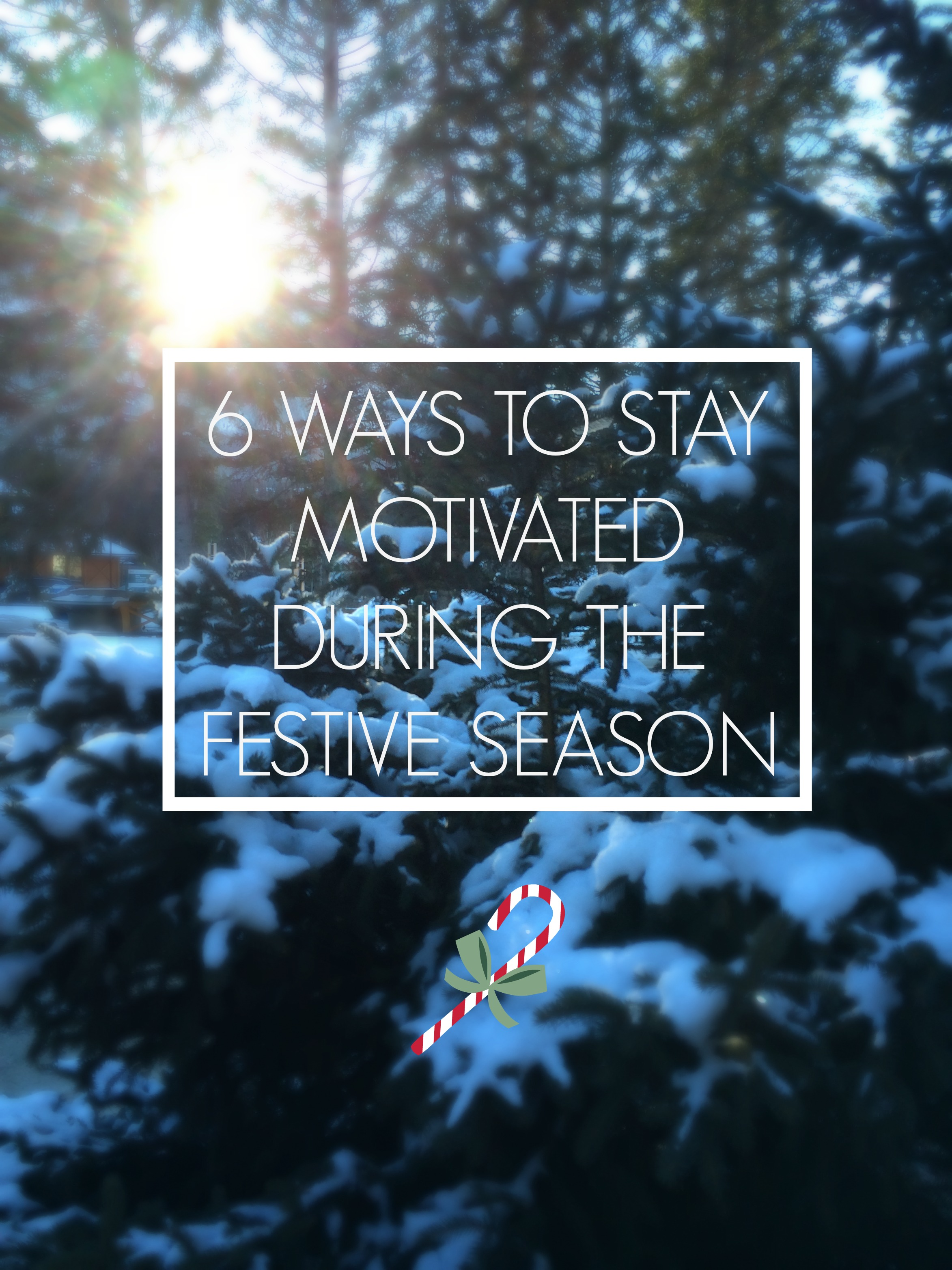 LOYT_6 things to stay motivated